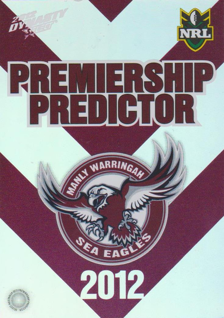 Manly Sea Eagles, Premiership Predictor, 2012 Select NRL Dynasty