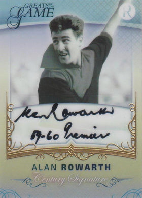 Alan Rowarth, Gold Century Signature, 2017 Regal Football Greats of the Game