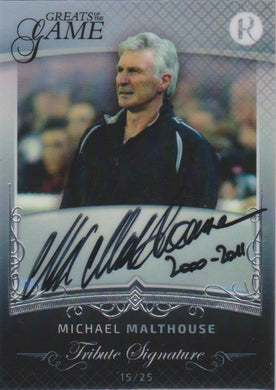 Michael Malthouse, Tribute Signature, 2017 Regal Football Greats of the Game