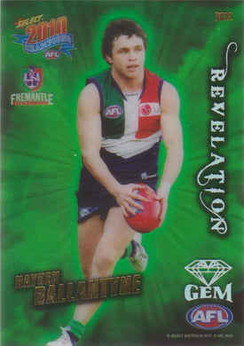 Hayden Ballantyne, Revelation Gem, 2010 Select AFL Champions