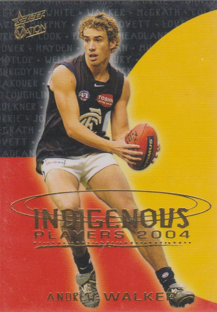 Andrew Walker, Indigenous Players, 2004 Select AFL Ovation