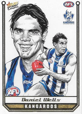 Daniel Wells, Sketch card, 2007 Select AFL Champions