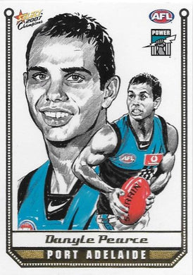 Danyle Pearce, Sketch card, 2007 Select AFL Champions