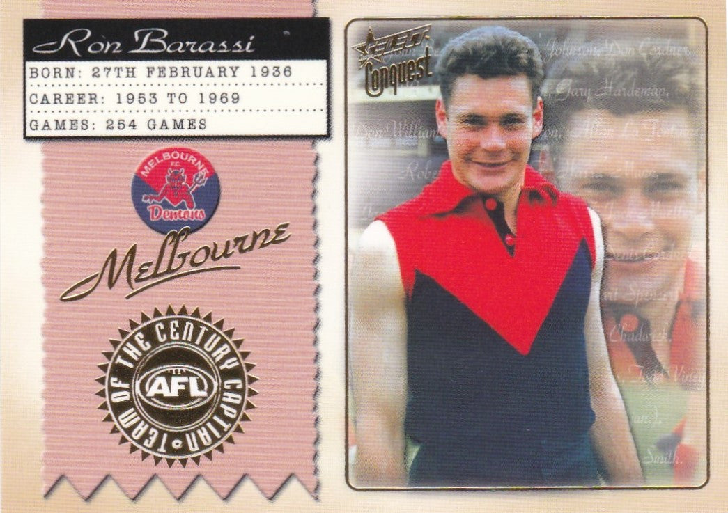 Ron Barassi, Team of the Century Captain, 2004 Select Conquest AFL