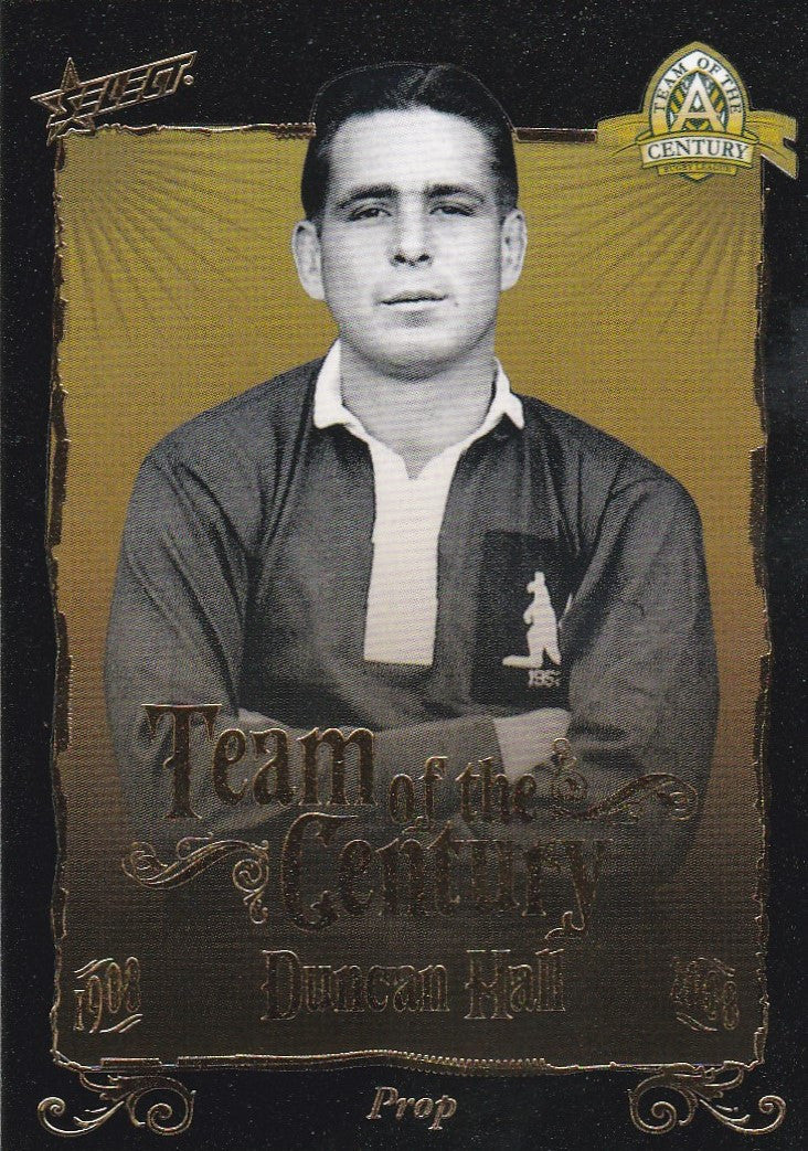 Duncan Hall, Team of the Century, 2008 Select NRL Centenary of Rugby League