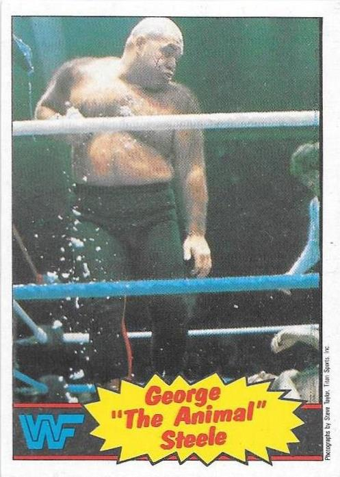 George 'The Animal' Steele, 1986 WWF Scanlens
