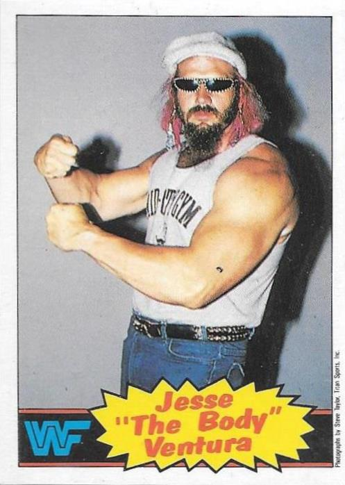 Jesse 'The Body' Ventura, 1986 WWF Scanlens
