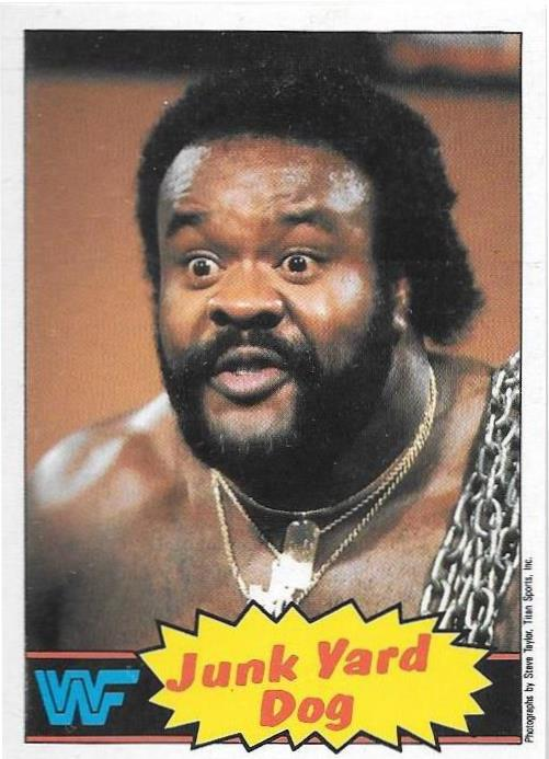 Junk Yard Dog, 1986 WWF Scanlens