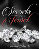 """Secrets Of A Jewel"" BOOK"