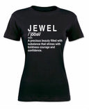 """Definition Of A Jewel Shirt""- Black"