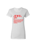 """Definition Of A Jewel Shirt""- White (Red Words)"