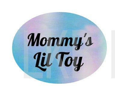 Mommy's Lil Toy Lifestyle pacifier