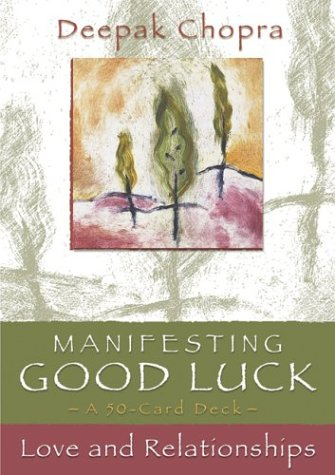 Deepak Chopra- Manifesting Good Luck: Love and Relationships Cards