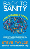 Steve Taylor-Back To Sanity: Healing the Madness of Our Minds