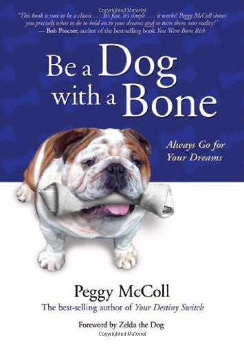 Peggy McColl -Be a Dog With a Bone