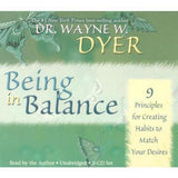 DR. Wayne W. Dyer-Being in Balance