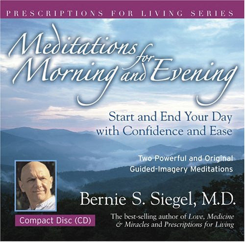 Bernie S.Siegel M.D.-Meditations for Mornings and Evenings