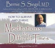 Bernie S.Siegel M.D.-Meditations for Difficult Times
