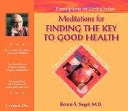 Bernie S.Siegel M.D.-Meditations for Finding the Key to good Health