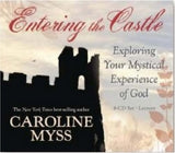 Caroline Myss-Entering the Castle