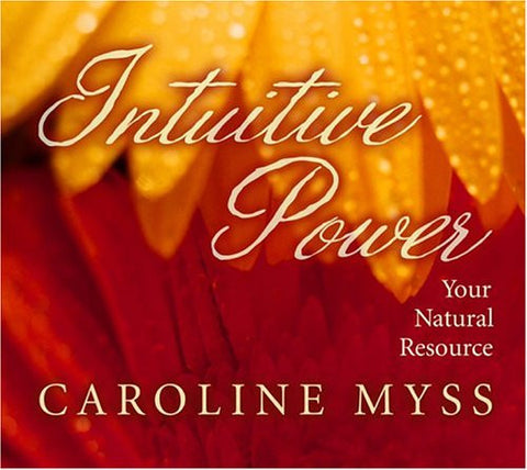 Caroline Myss-Intuitive Power
