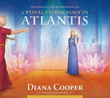 Diana Cooper-Crystals Technology in Atlantis