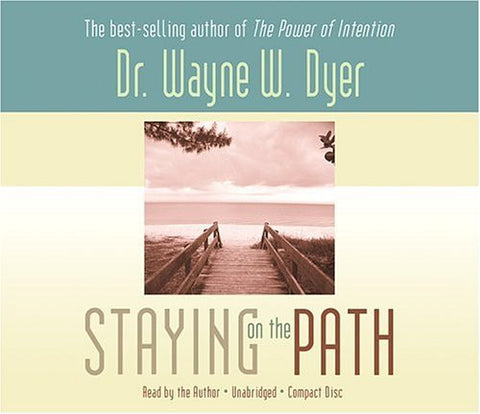 Dr.Wayne W. Dyer-Staying on the Path