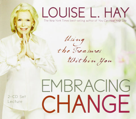 Louise L. Hay-Embracing Change