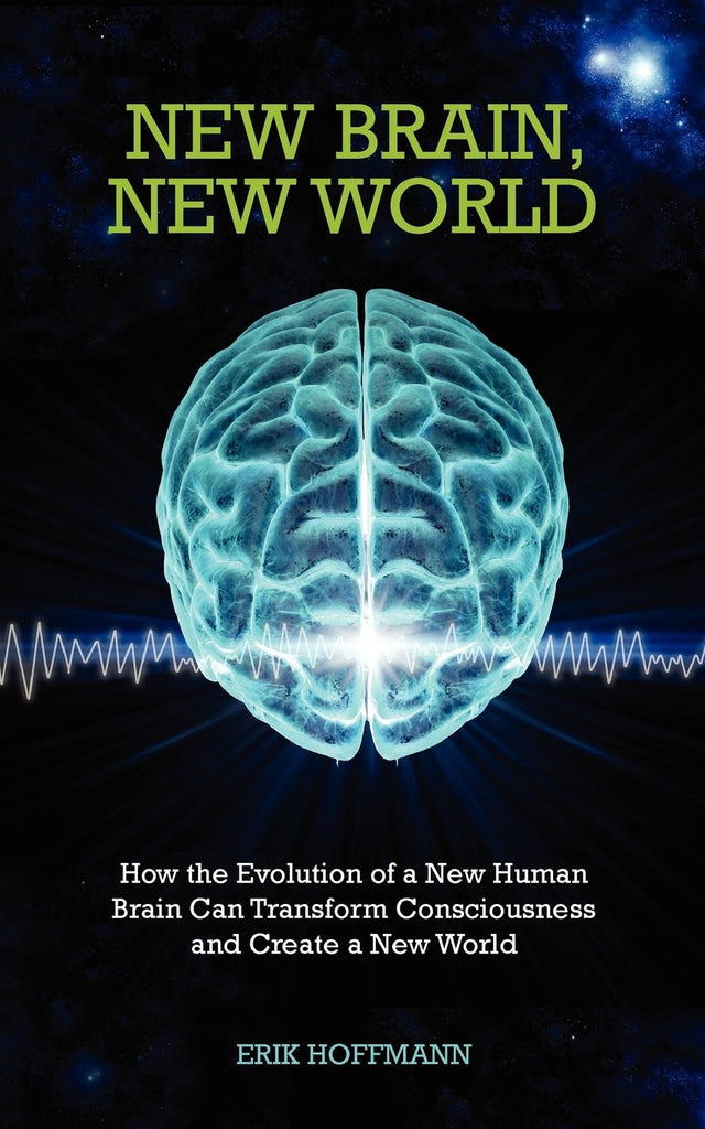 Erik Hoffman-New Brain, New World
