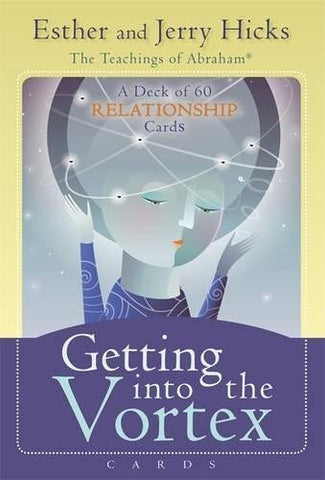 Esther and Jerry Hicks-Getting into the Vortex Cards