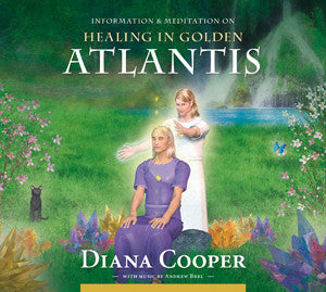 Diana Cooper-Healing in Golden Atlantis