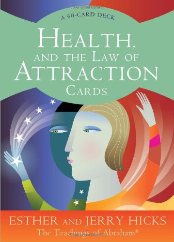 Esther Hicks & Jerry Hicks-Health, and the Law of Attraction Cards