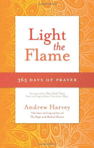 Andrew Harvey-Light the Flame