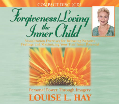 Louise L.Hay-Forgiveness/Loving the inner child
