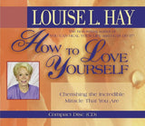 Louise L.Hay-How to Love Yourself
