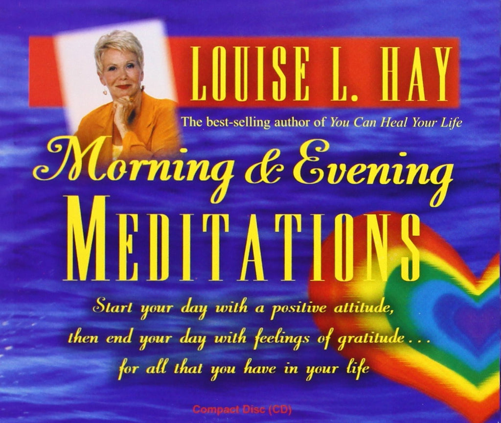 Louise L. Hay-Morning & Evening Meditations