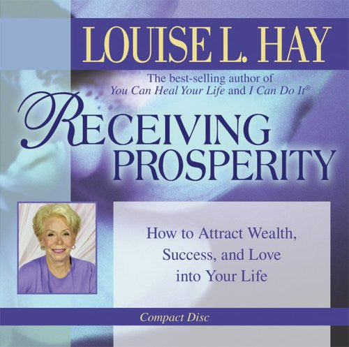 Louise L.Hay-Receiving Prosperity