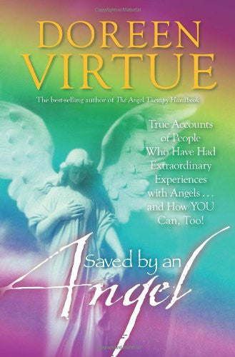 Doreen Virtue-Saved By An Angel