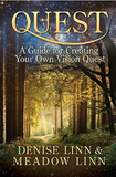 Denise and Meadow Linn- Quest: A Guide for Creating Your Own Vision Quest