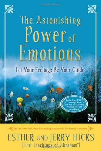 Esther and Jerry Hicks-The Astonishing Power of Emotions