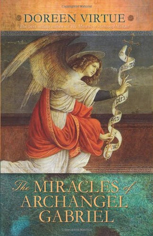 Doreen Virtue-The Miracles of Archangel Gabriel