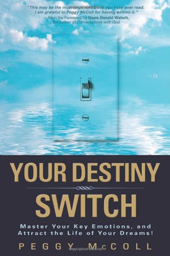 Peggy McColl-Your Destiny Switch