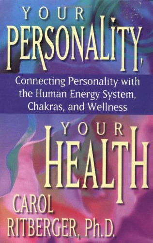 Carol Ritberger-Your Personality, Your Health