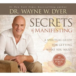 Dr. Wayne W. Dyer-Secrets of Manefesting