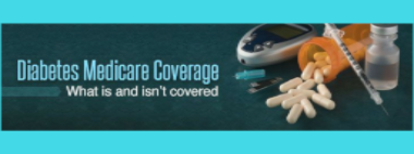 Medicare's Coverage of Diabetes Supplies & Services