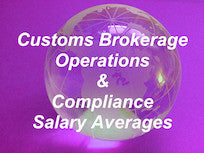 5. 2017 Customs Brokerage Salary Averages - Operations & Compliance