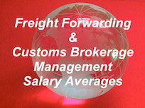 3. 2017 Freight Forwarding & Customs Brokerage Salary Averages - Management