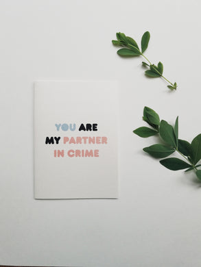 Partner in Crime funny greeting card