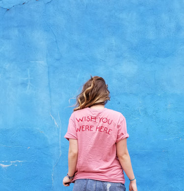 Wish you were here pink tee