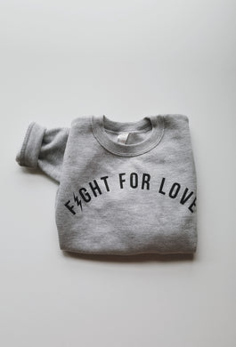 Toddler Fight for Love grey sweatshirt